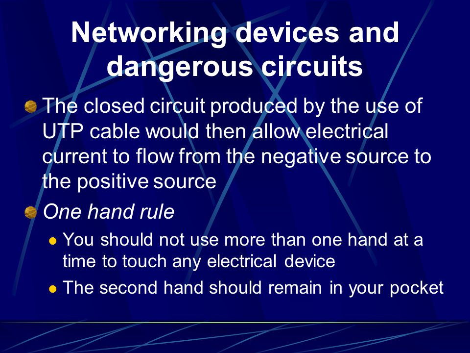 Networking devices and dangerous circuits