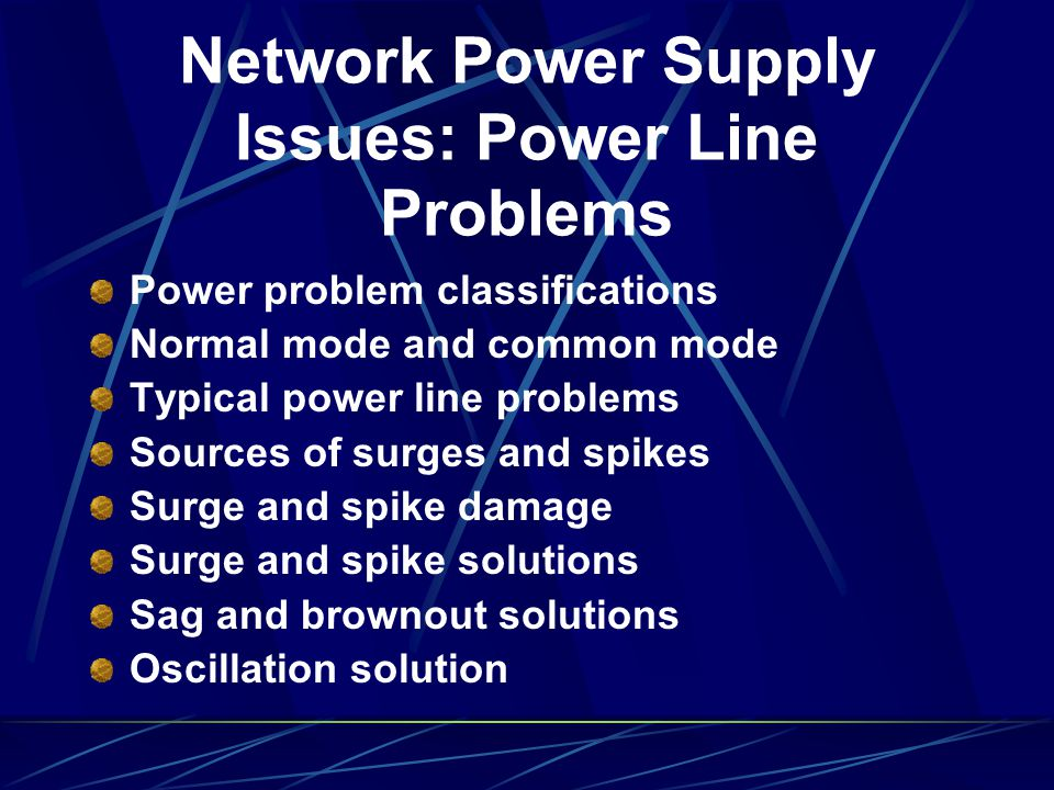 Network Power Supply Issues: Power Line Problems