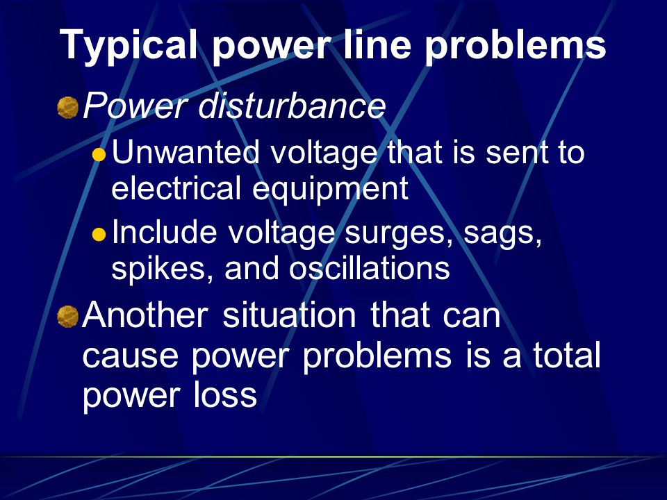 Typical power line problems
