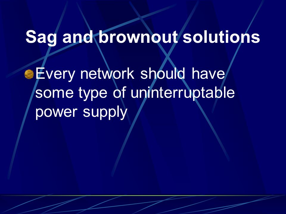 Sag and brownout solutions