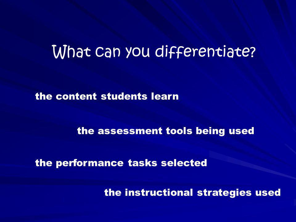 What can you differentiate