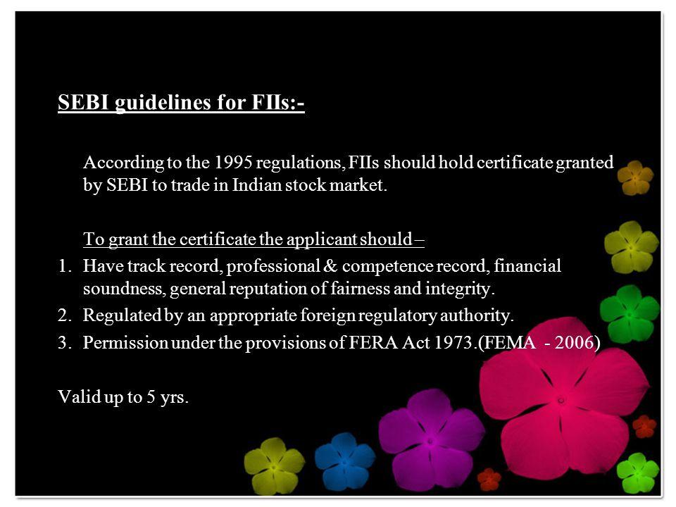 SEBI guidelines for FIIs:-