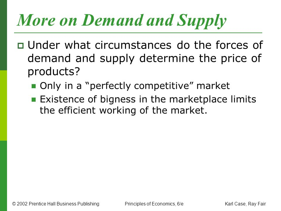More on Demand and Supply