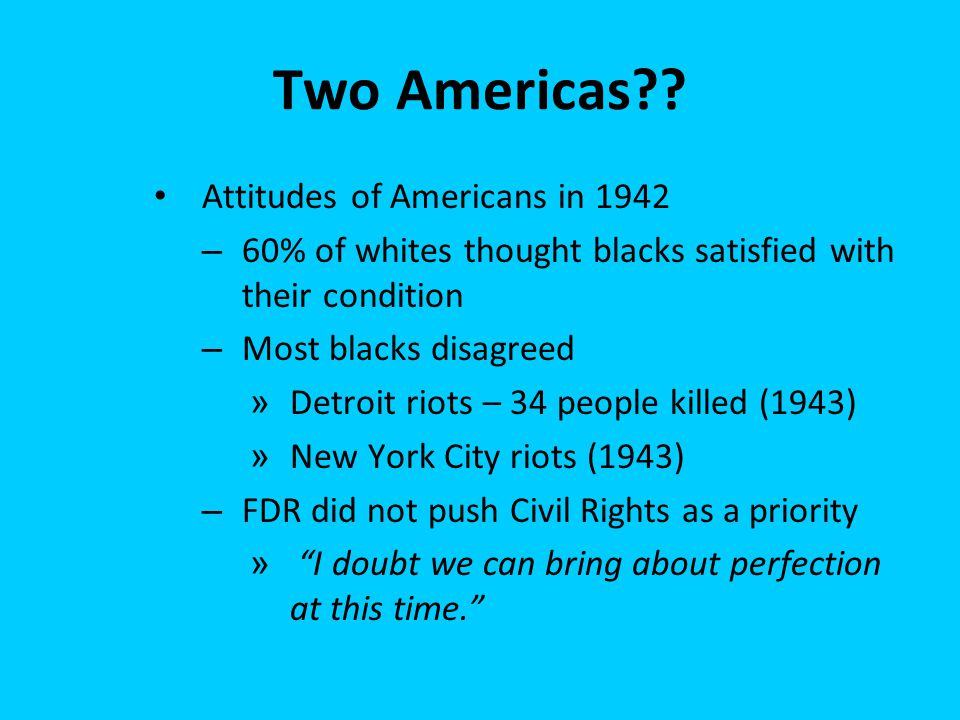 Two Americas Attitudes of Americans in 1942