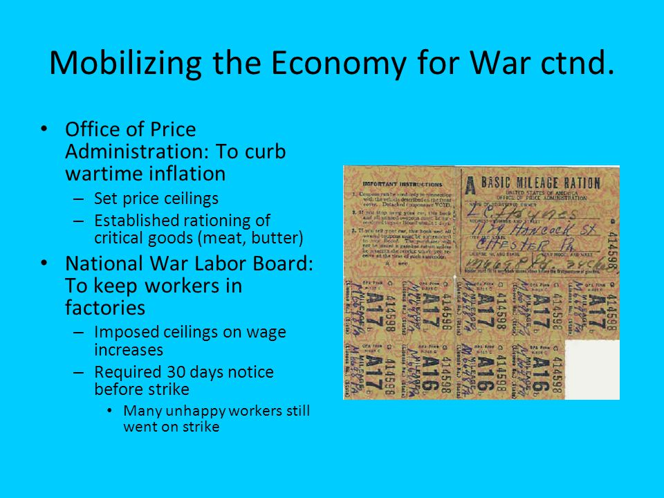 Mobilizing the Economy for War ctnd.