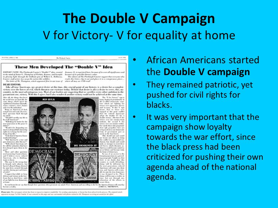 The Double V Campaign V for Victory- V for equality at home