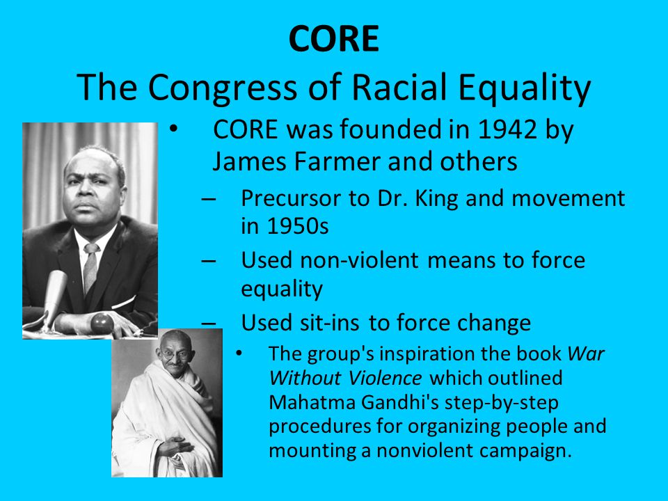 CORE The Congress of Racial Equality