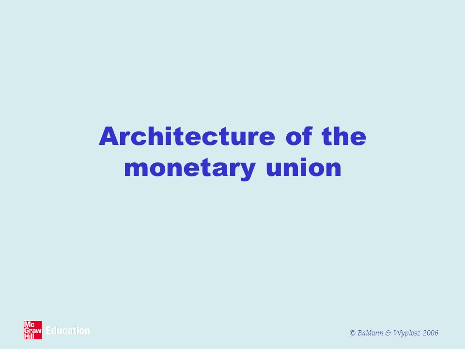 Architecture of the monetary union