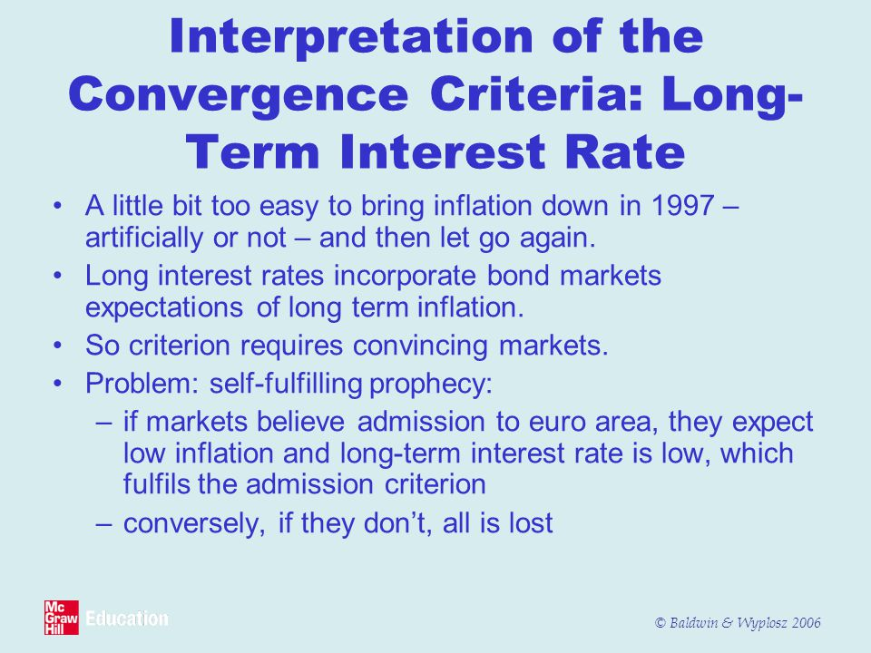Interpretation of the Convergence Criteria: Long-Term Interest Rate