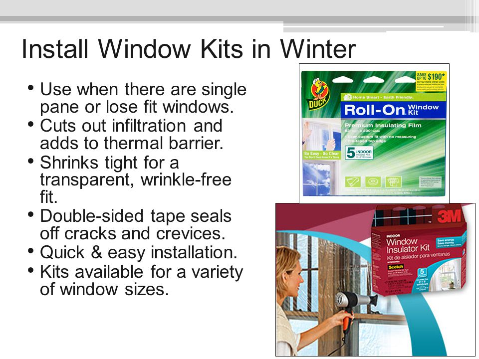 Install Window Kits in Winter