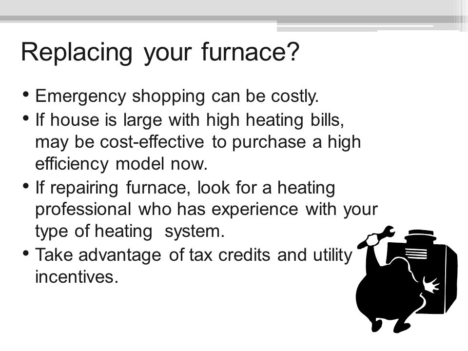 Replacing your furnace