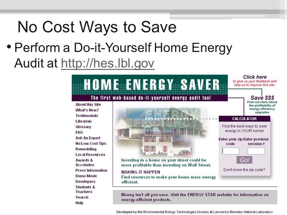 No Cost Ways to Save Perform a Do-it-Yourself Home Energy Audit at