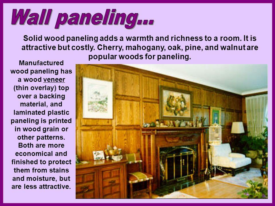 Wall paneling...