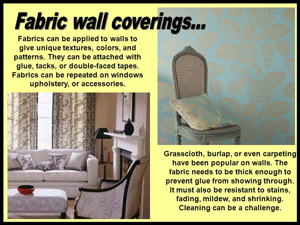 Fabric wall coverings...