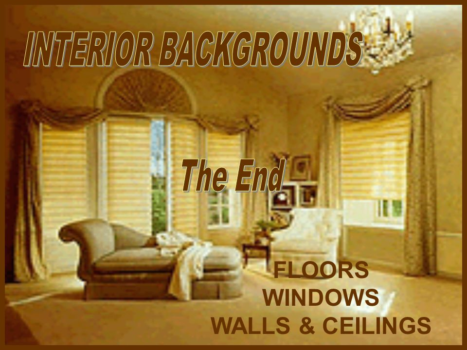 FLOORS WINDOWS WALLS & CEILINGS