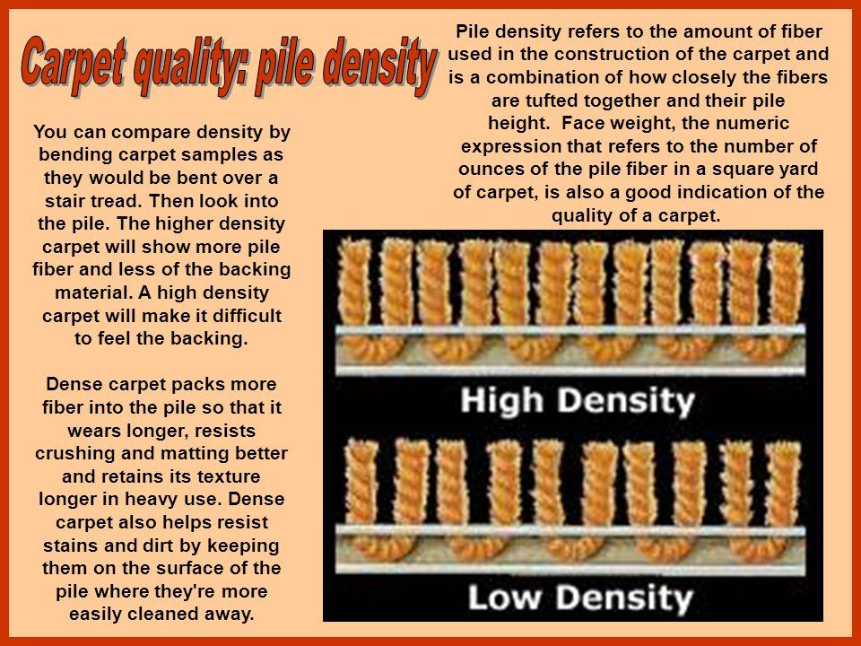 Carpet quality: pile density
