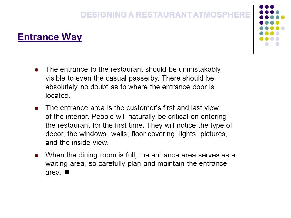 Entrance Way DESIGNING A RESTAURANT ATMOSPHERE