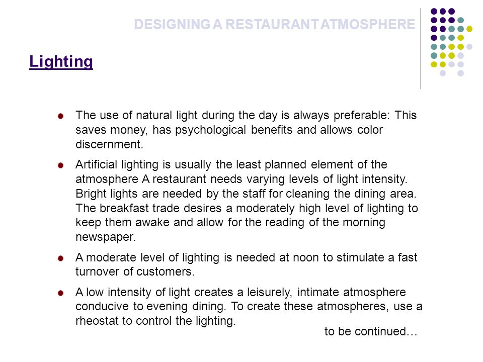 Lighting DESIGNING A RESTAURANT ATMOSPHERE