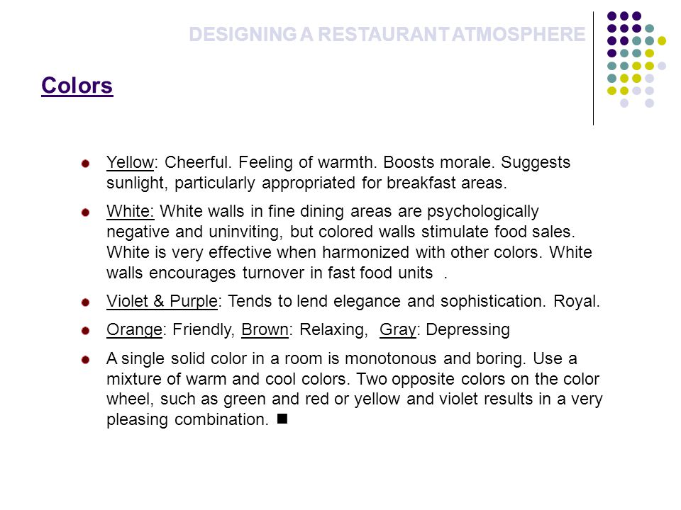 Colors DESIGNING A RESTAURANT ATMOSPHERE