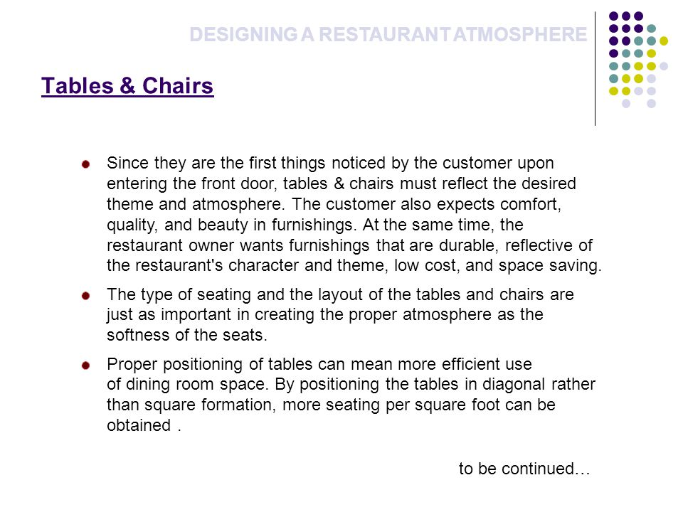 Tables & Chairs DESIGNING A RESTAURANT ATMOSPHERE