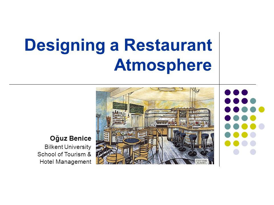 Designing a Restaurant Atmosphere