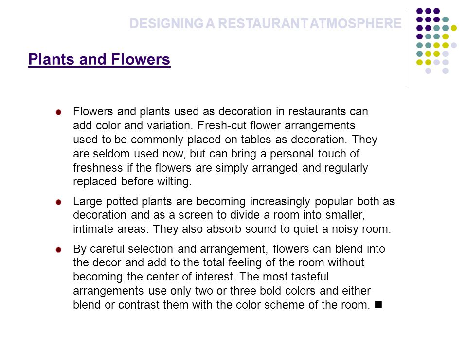 Plants and Flowers DESIGNING A RESTAURANT ATMOSPHERE