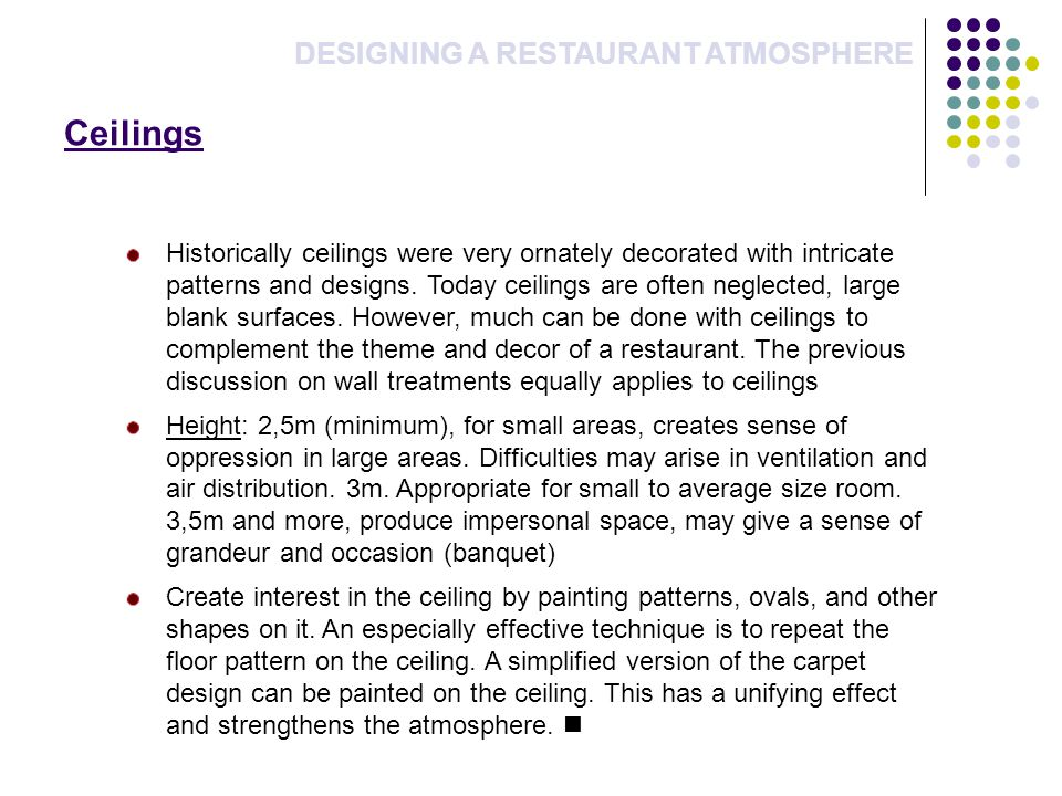 Ceilings DESIGNING A RESTAURANT ATMOSPHERE