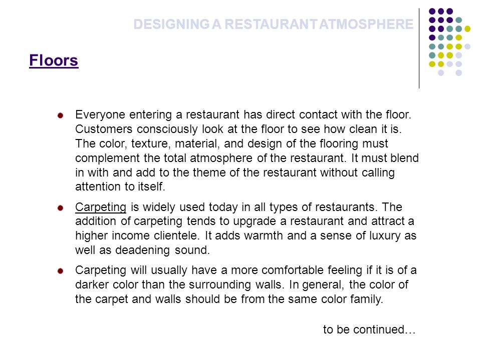 Floors DESIGNING A RESTAURANT ATMOSPHERE