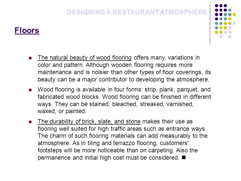 Floors DESIGNING A RESTAURANT ATMOSPHERE