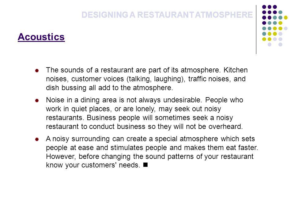 Acoustics DESIGNING A RESTAURANT ATMOSPHERE