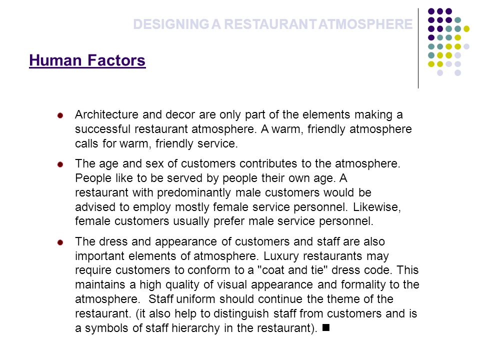 Human Factors DESIGNING A RESTAURANT ATMOSPHERE