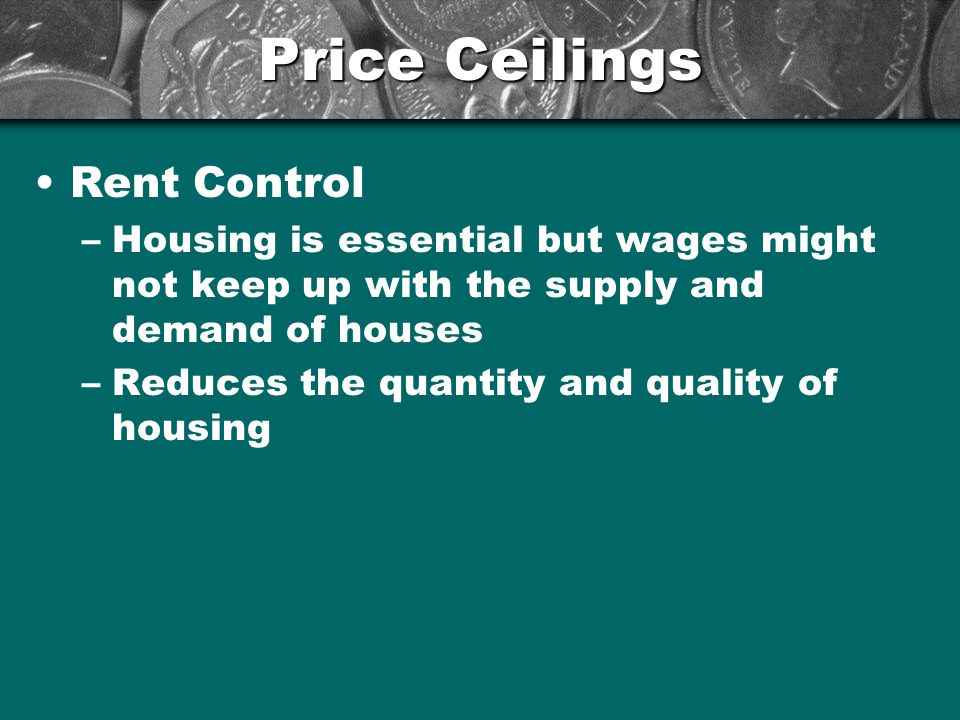 Price Ceilings Rent Control