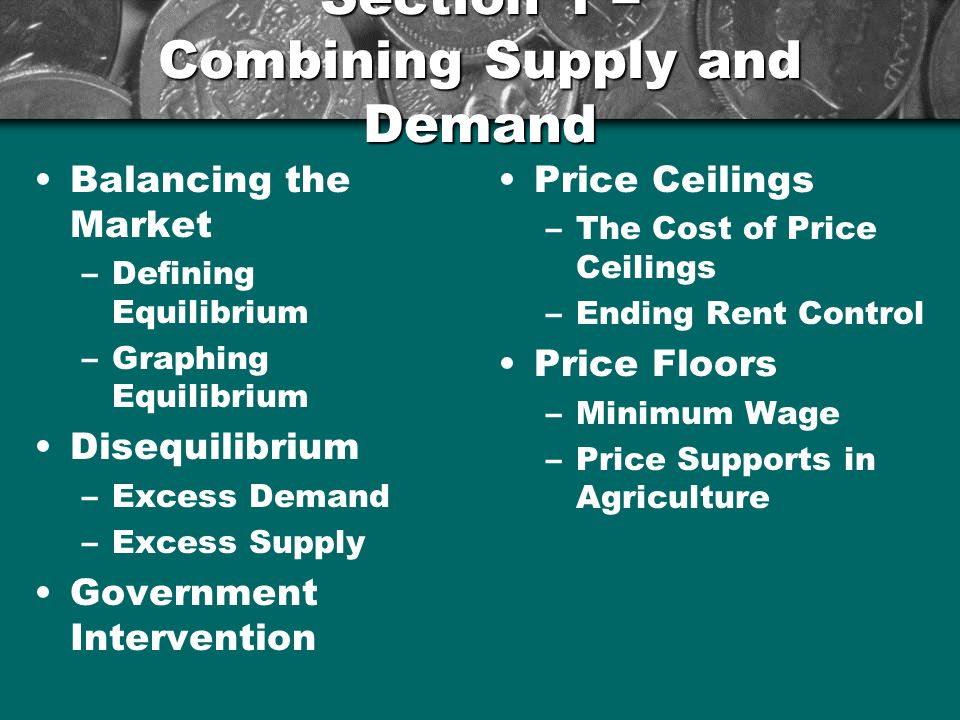 Section 1 – Combining Supply and Demand