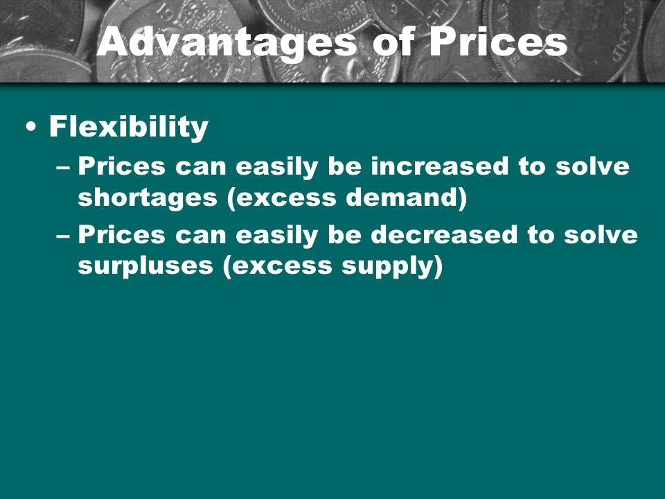 Advantages of Prices Flexibility
