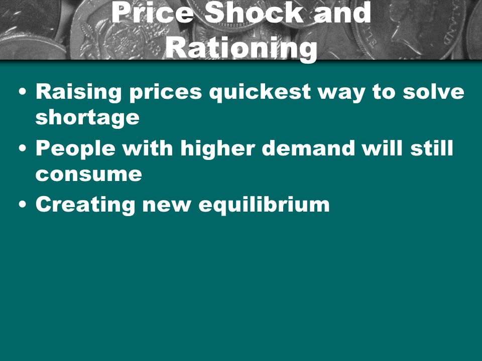 Price Shock and Rationing