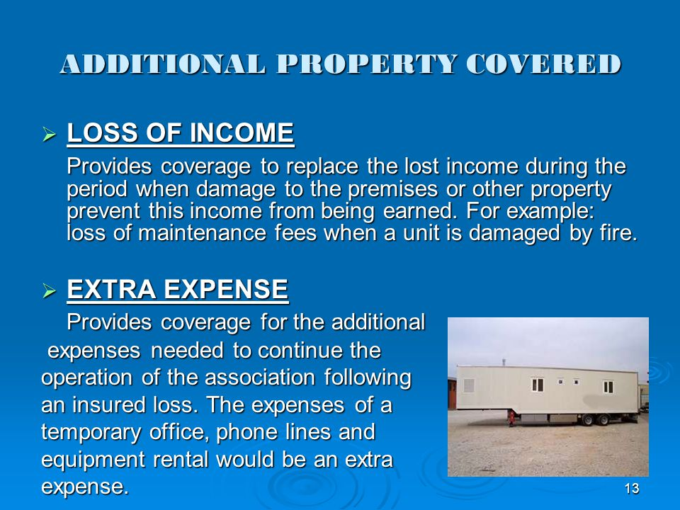 ADDITIONAL PROPERTY COVERED