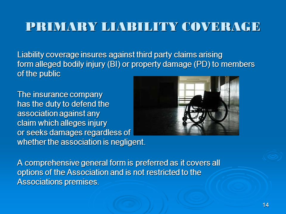 PRIMARY LIABILITY COVERAGE