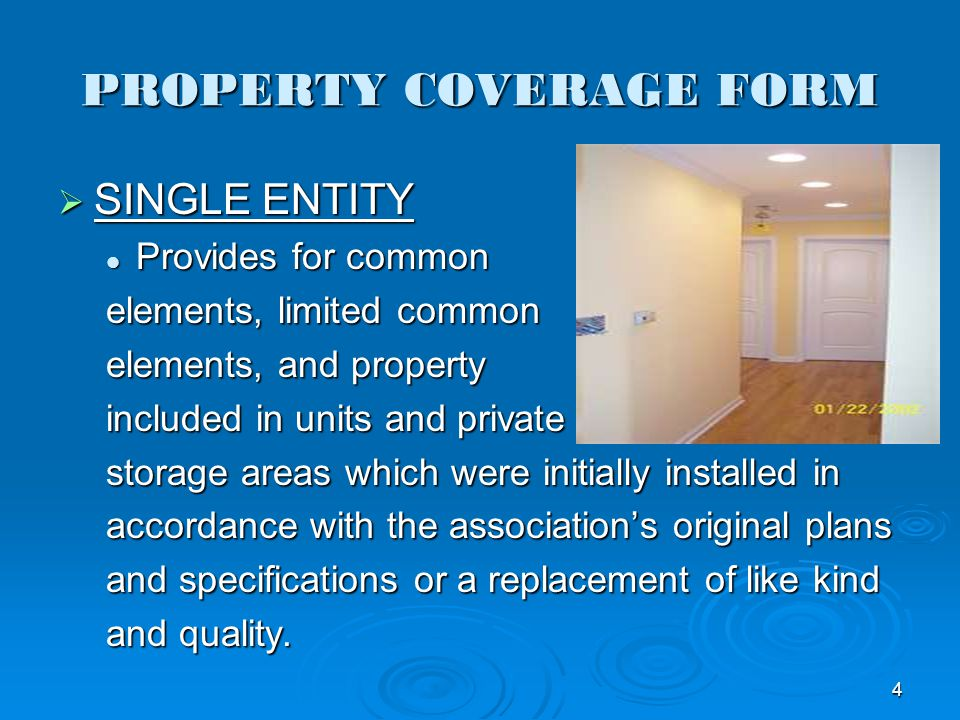 PROPERTY COVERAGE FORM