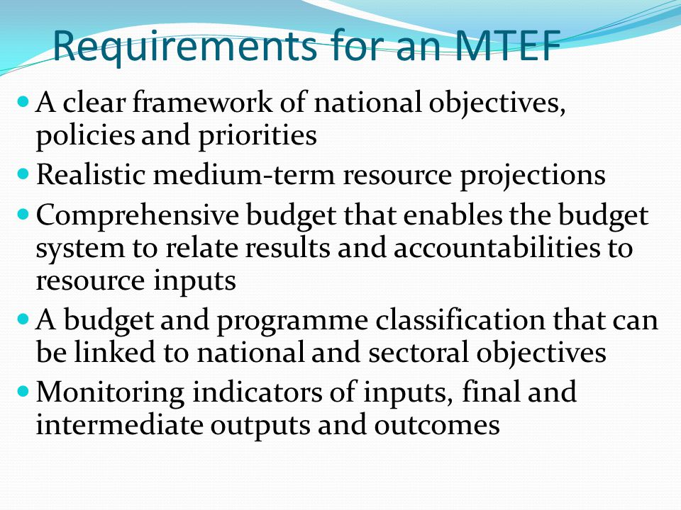 Requirements for an MTEF