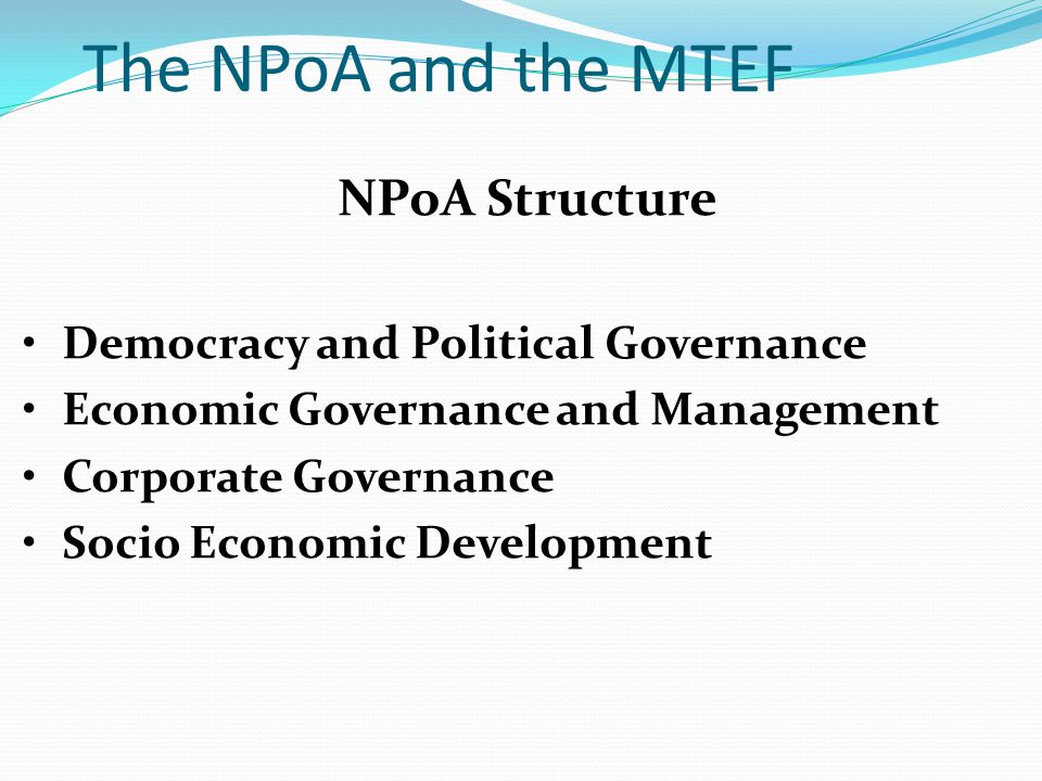 The NPoA and the MTEF NPoA Structure