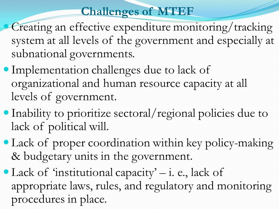 Challenges of MTEF