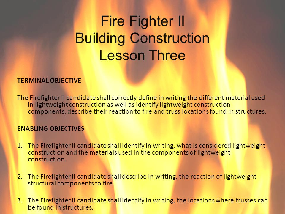 Fire Fighter II Building Construction Lesson Three