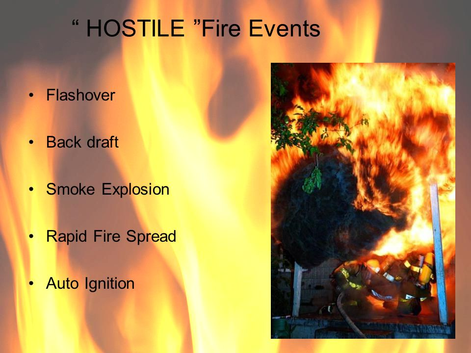 HOSTILE Fire Events Flashover Back draft Smoke Explosion