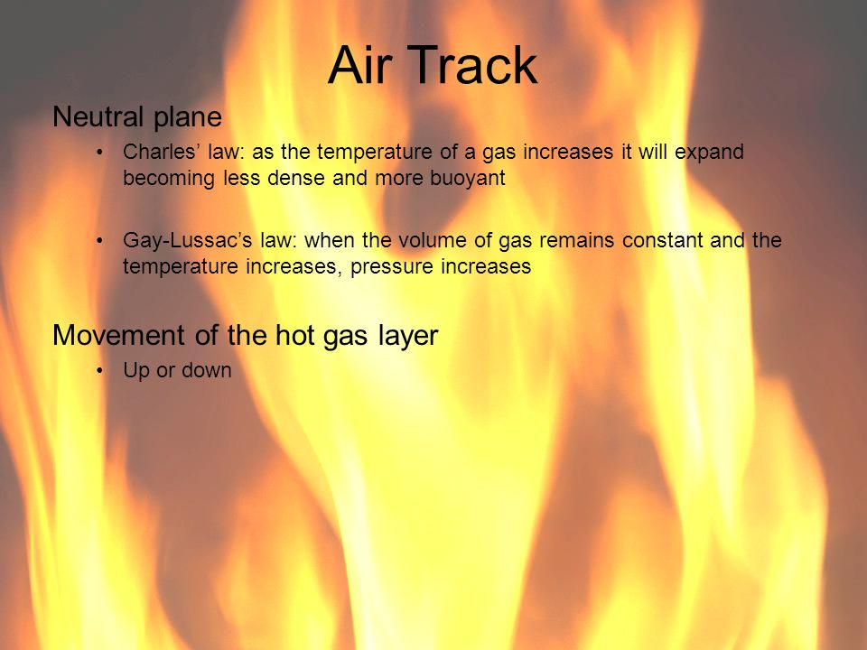 Air Track Neutral plane Movement of the hot gas layer
