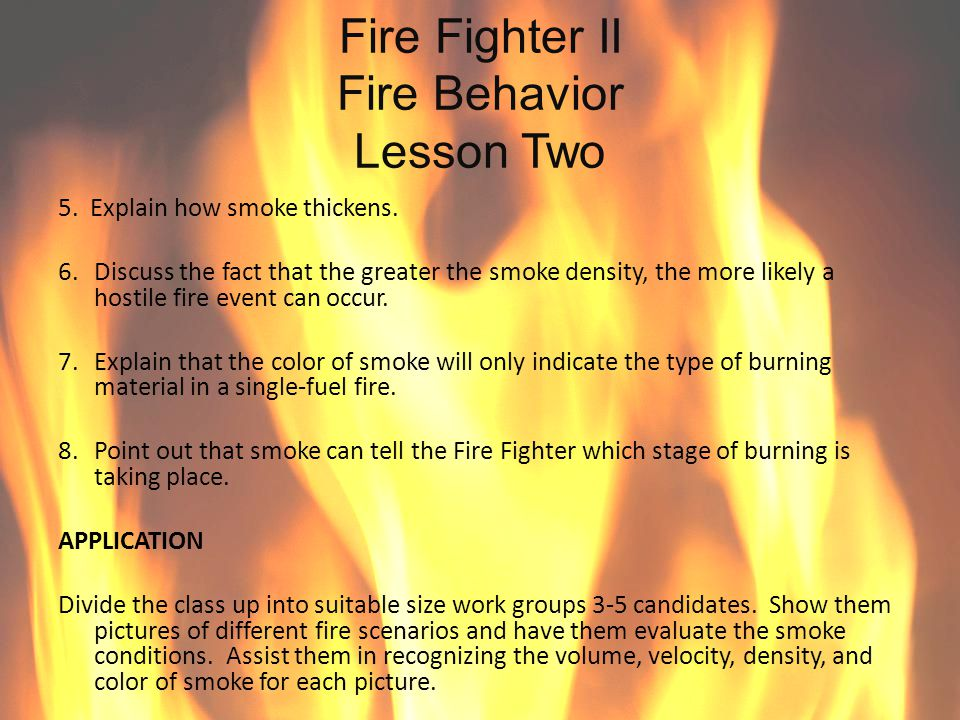 Fire Fighter II Fire Behavior Lesson Two