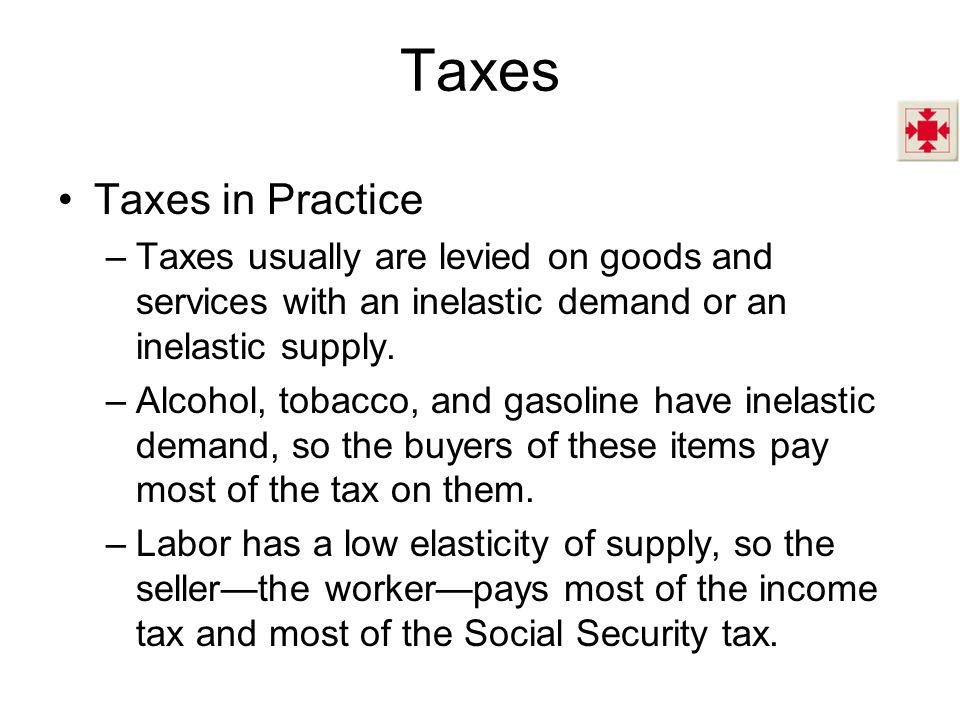 Taxes Taxes in Practice