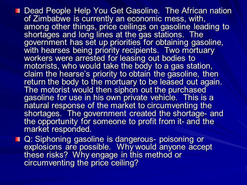 Dead People Help You Get Gasoline