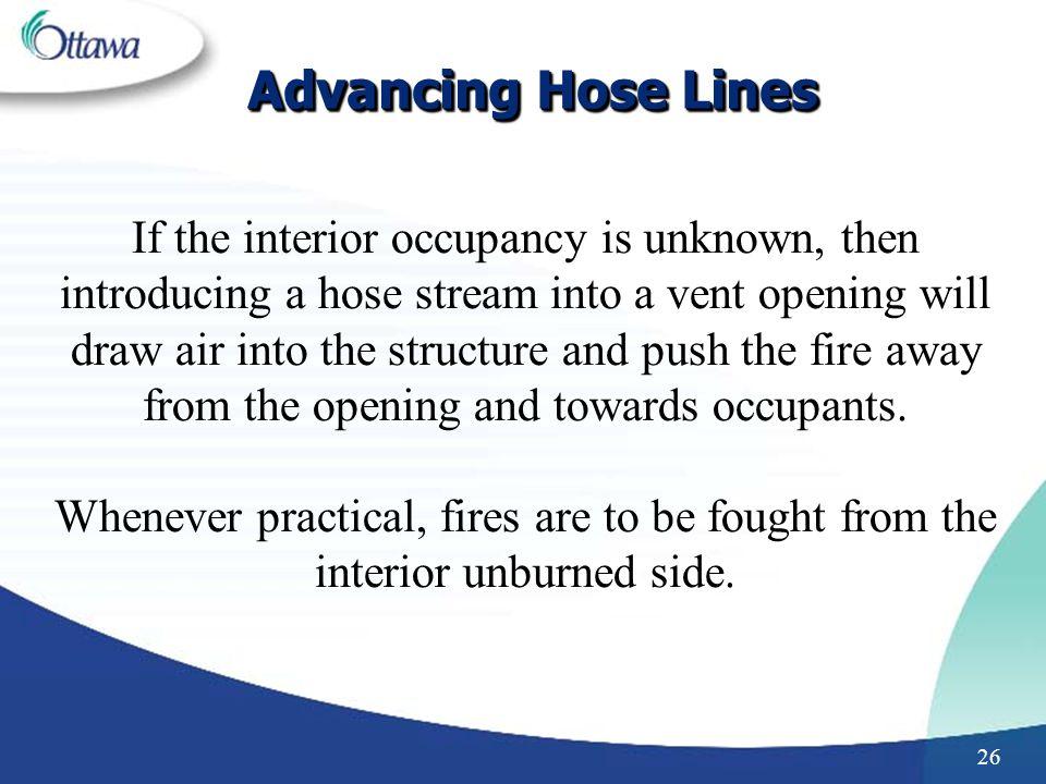 Advancing Hose Lines