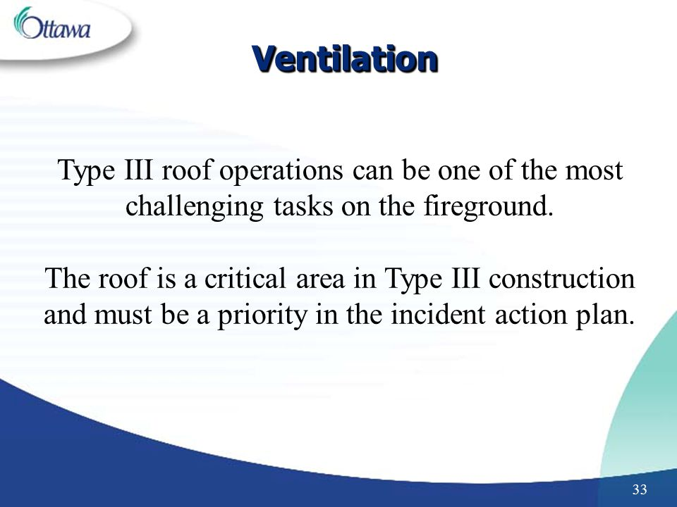 Ventilation Type III roof operations can be one of the most challenging tasks on the fireground.