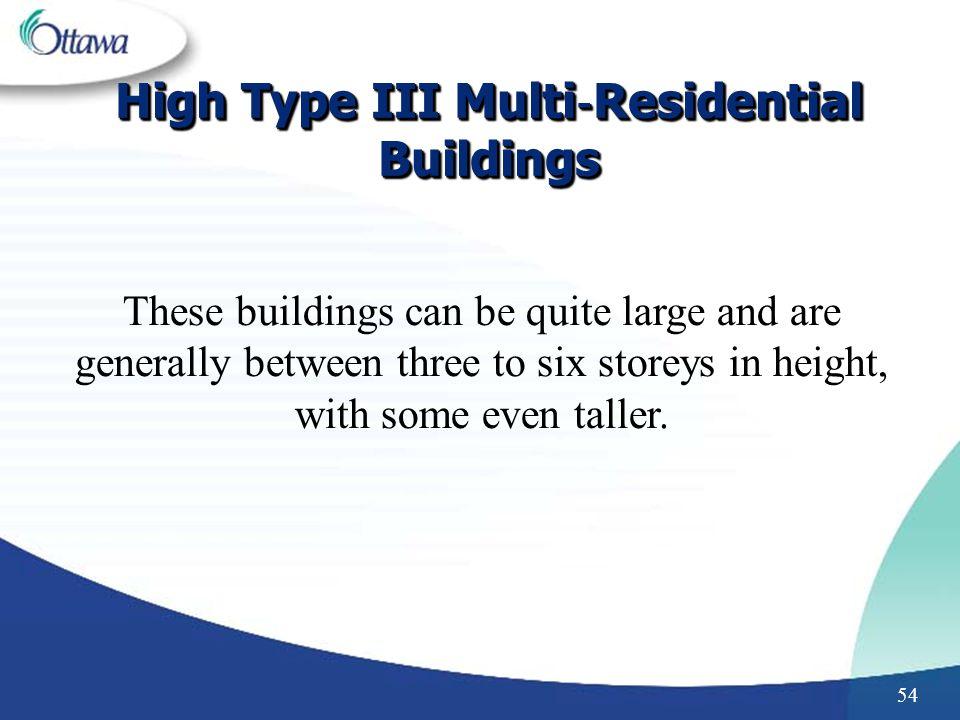 High Type III Multi‐Residential Buildings